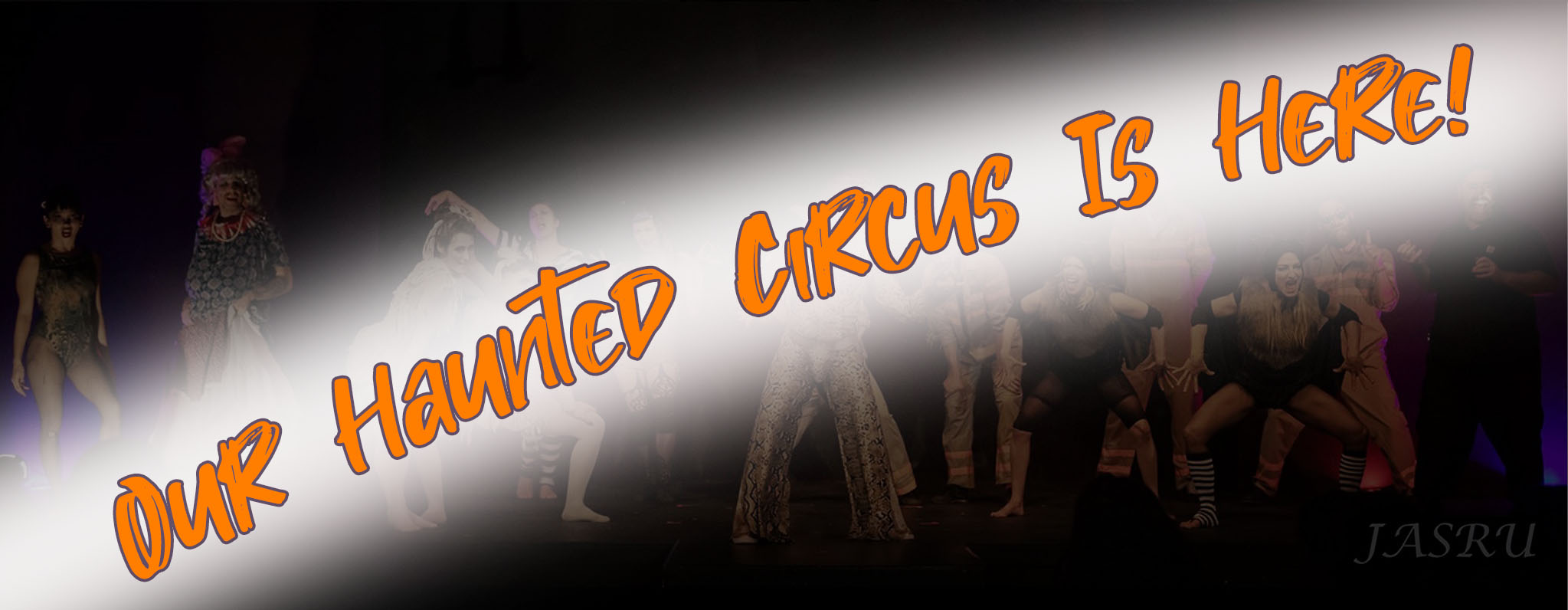"""cast party from the last Halloween show. text overlay reads """"Our Haunted Circus Is Here!"""""""